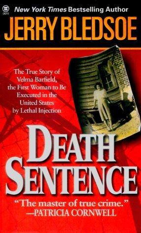 Death Sentence by Jerry Bledsoe