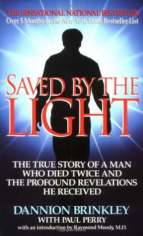 Saved by the Light by Dannion Brinkley