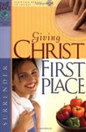 Giving Christ First Place (First Place Bible Study)