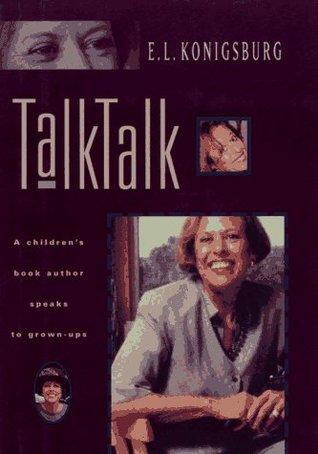 talk-talk-a-children-s-book-author-speaks-to-grown-ups