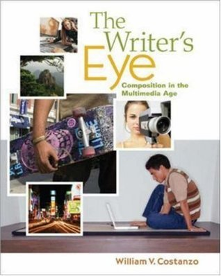 The Writer's Eye: Composition in the Multimedia Age