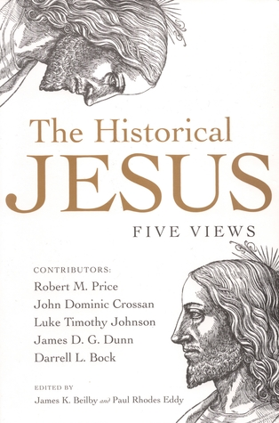 The Historical Jesus by James K. Beilby