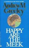 Happy Are The Meek (Blackie Ryan, #1)