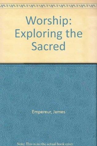 worship-exploring-the-sacred