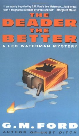The Deader The Better (Leo Waterman, #6)