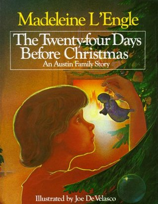 The Twenty-four Days Before Christmas (Austin Family, #2.5)
