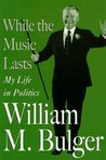 While the Music Lasts: My Life in Politics