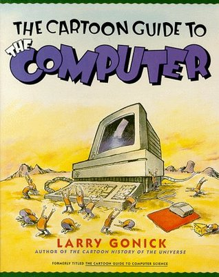 The cartoon guide to the computer by larry gonick 129847 fandeluxe Choice Image