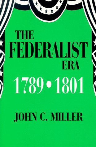 the federalist era The federalist era   swbat describe the internal and external troubles of the federalist era (both george washington's and john adams's administrations.