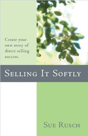 Selling It Softly