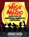 Of Mice and Magic by Leonard Maltin