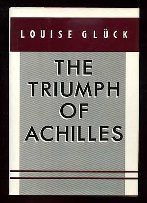Read Pdf The Triumph Of Achilles Pdf Epub Book By Louise Gluck Ik65dg56e