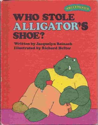 Who Stole Alligator's Shoe?