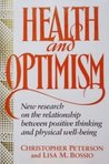 Health & Optimism New Research on the Relationship Between Positive Thinking