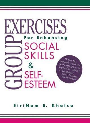 Group Exercises for Enhancing Social Skills & Self-Esteem
