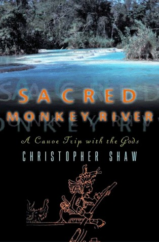 Sacred Monkey River by Christopher Shaw