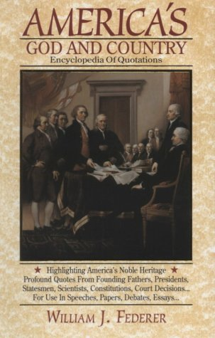 America's God and Country Encyclopedia of Quotations