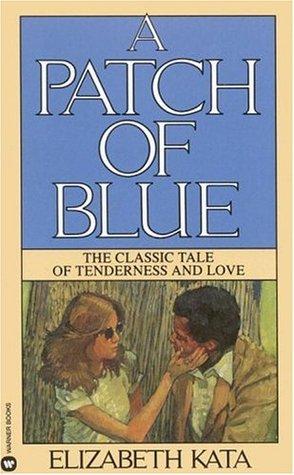 A Patch of Blue by Elizabeth Kata