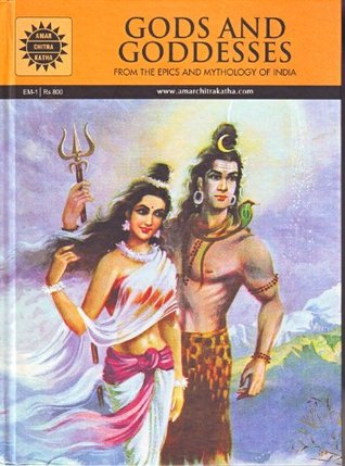 Gods and Goddesses- From the Epics and M...