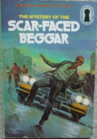 The Mystery of the Scar-Faced Beggar by M.V. Carey