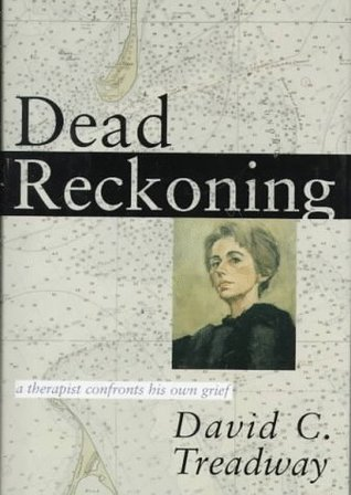 dead-reckoning-a-therapist-confronts-his-own-grief