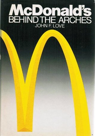 Mcdonalds behind the arches by john f love fandeluxe Choice Image