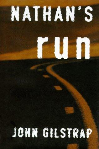 Nathan's Run by John Gilstrap