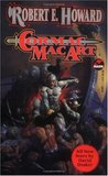 Cormac Mac Art (The Robert E. Howard Library, Vol. I)