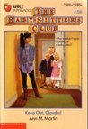 Keep Out, Claudia! (The Baby-Sitters Club, #56)