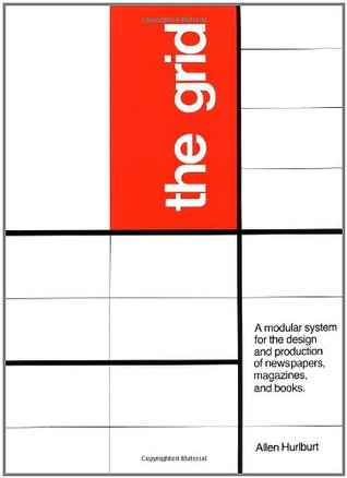 Grid: A Modular System for the Design and Production of Newpapers, Magazines, and Books