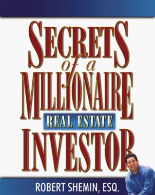 Secrets of a Millionaire Real Estate Investor