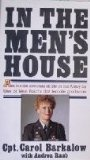 In the Men's House: An Inside Account of Life in the Army by One of West Point's First Female Graduates