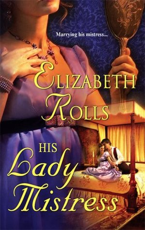 His Lady Mistress by Elizabeth Rolls