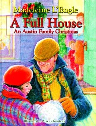 A Full House: An Austin Family Christmas (Austin Family, #5.6)