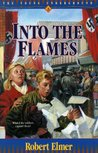Into the Flames (Young Underground, #3)