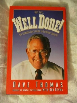 Dave Says Well Done! by Rex David Thomas