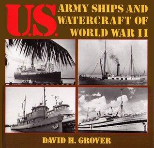 U.S. Army Ships and Watercraft of World War II