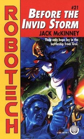 Before the Invid Storm (Robotech, No 21)