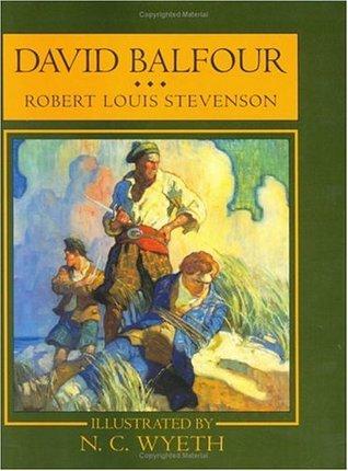 David Balfour (David Balfour #2)