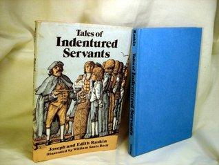 Tales of Indentured Servants