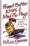 Peanut Butter Kisses & Mud Pie Hugs