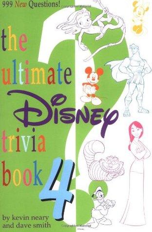 The Ultimate Disney Trivia Book 4