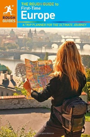 the rough guide to first time europe by rough guides rh goodreads com Ice Cream Book Travel Rough Guides