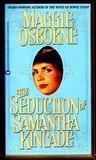 The Seduction of Samantha Kincade (Dangerous Men, #1)