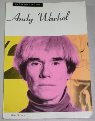 Andy Warhol in His Own Words