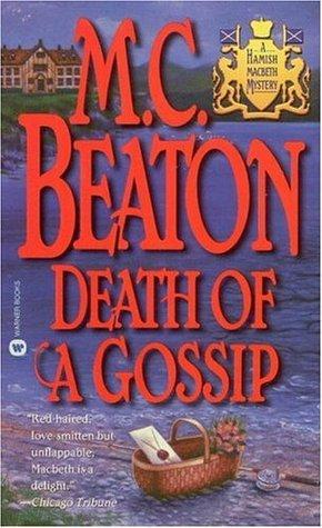 Death of a Gossip (Hamish Macbeth, #1)