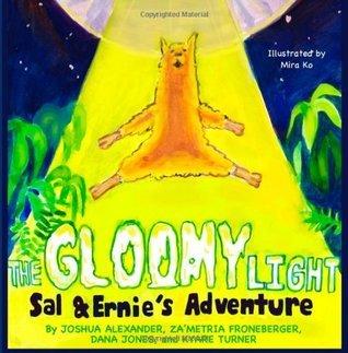 The Gloomy Light: Sal & Ernie's Adventure (Reach: Books by Teens) (Volume 1)