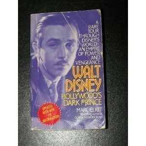 Ebook Walt Disney: Hollywood's Dark Prince by Marc Eliot PDF!