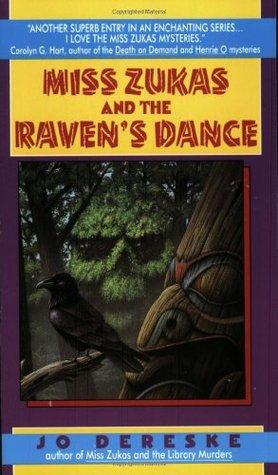 Miss Zukas and the Raven's Dance by Jo Dereske