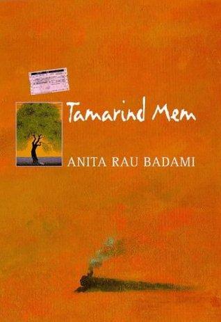a review of tamarind mem a novel by anita rau badami